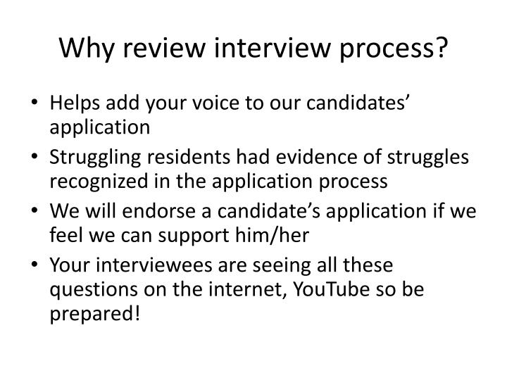 Why review interview process?