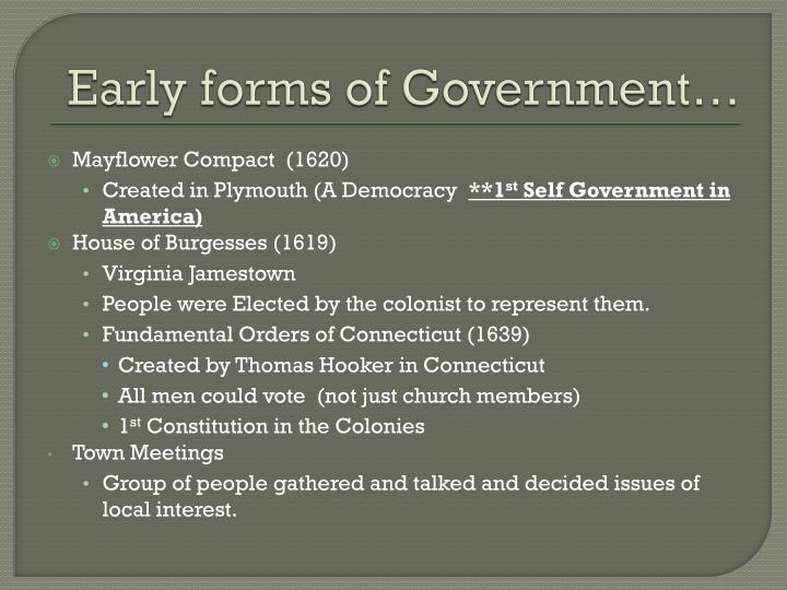 Early forms of Government…