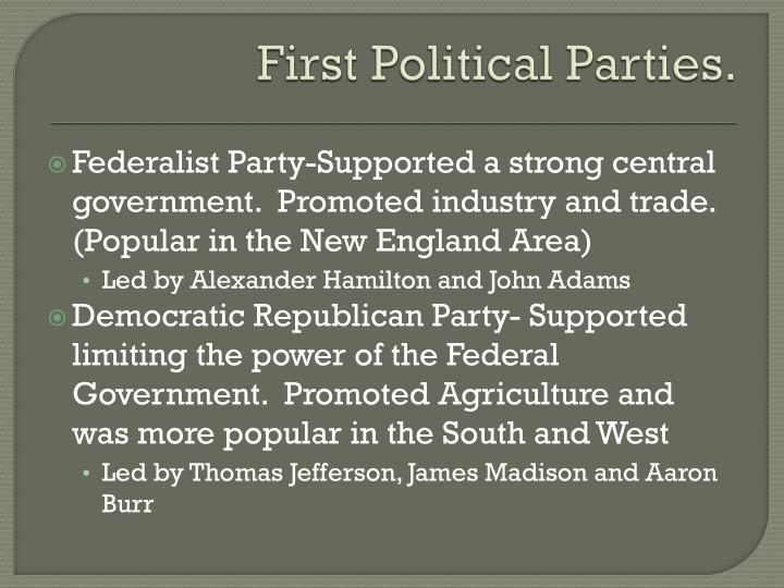 First Political Parties.