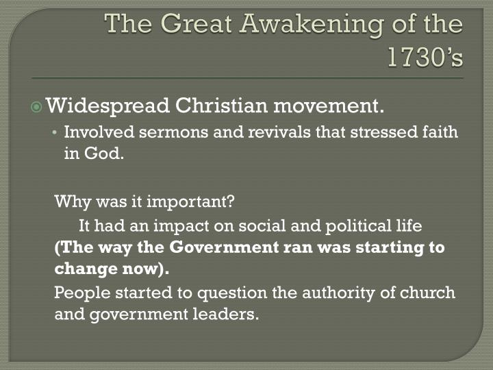 The Great Awakening of the 1730's