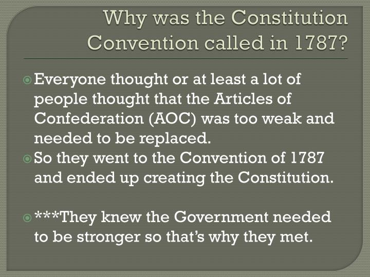 Why was the Constitution Convention called in 1787?