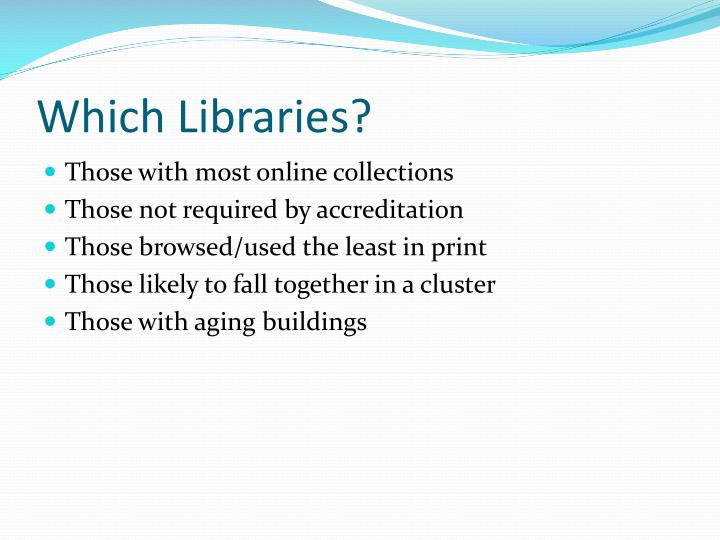 Which Libraries?