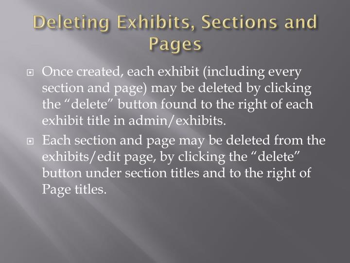 Deleting Exhibits, Sections and Pages