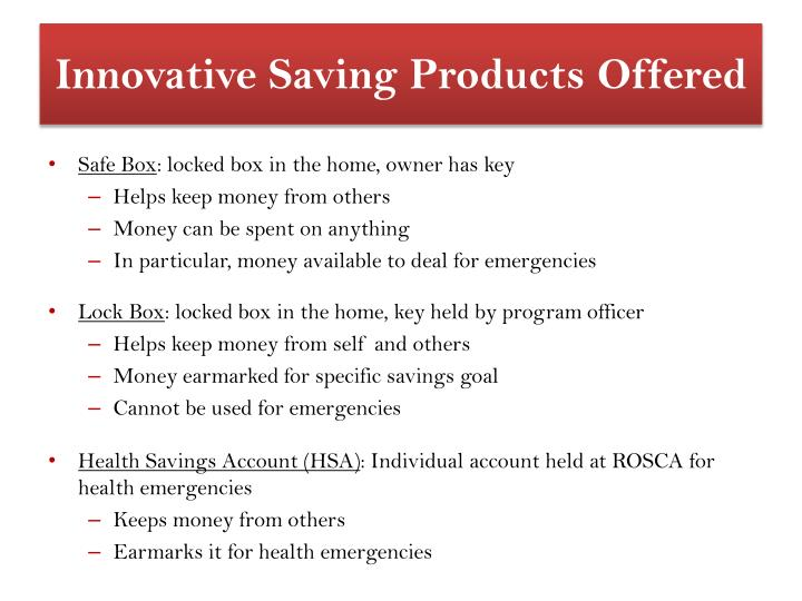 Innovative Saving Products Offered