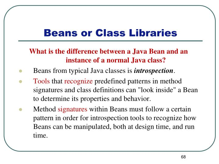 What is the difference between a Java Bean and an instance of a normal Java class?