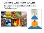 limiting long term success
