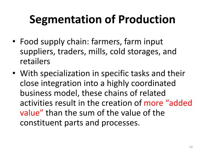 Segmentation of Production