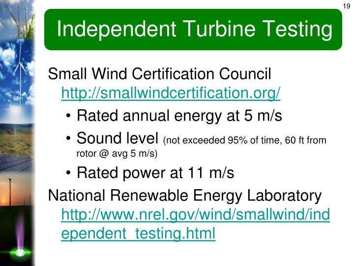 Independent Turbine Testing