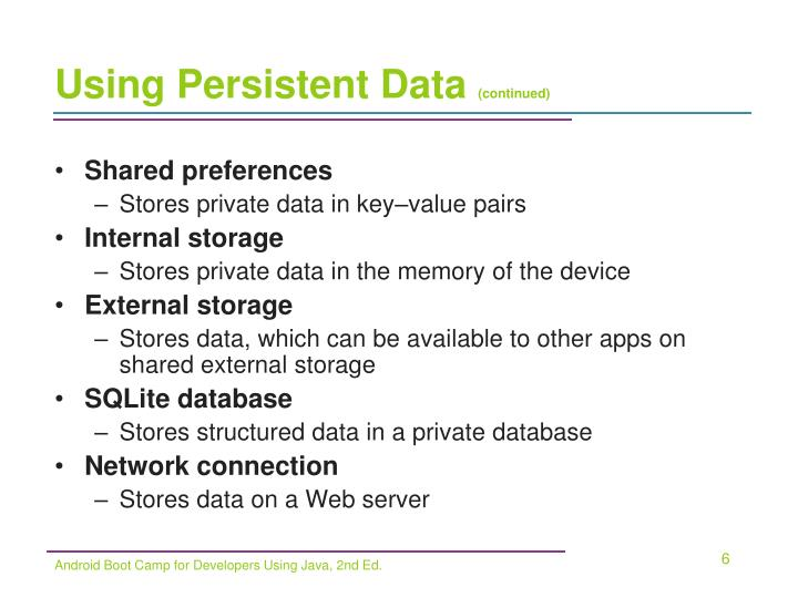 Using Persistent Data
