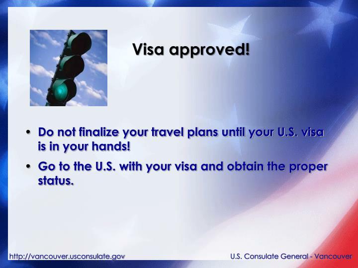 Visa approved!