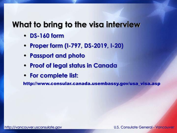 What to bring to the visa interview