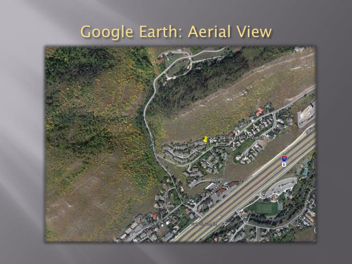 Google Earth: Aerial View