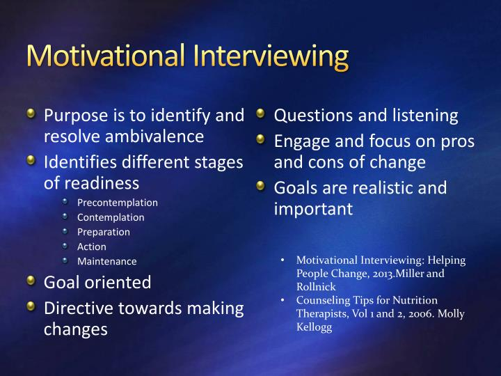 interviewing stages Motivational interviewing and tobacco cessation  motivational interviewing can be utilized with the stages of change model (prochaska & diclementi, 1983) in .