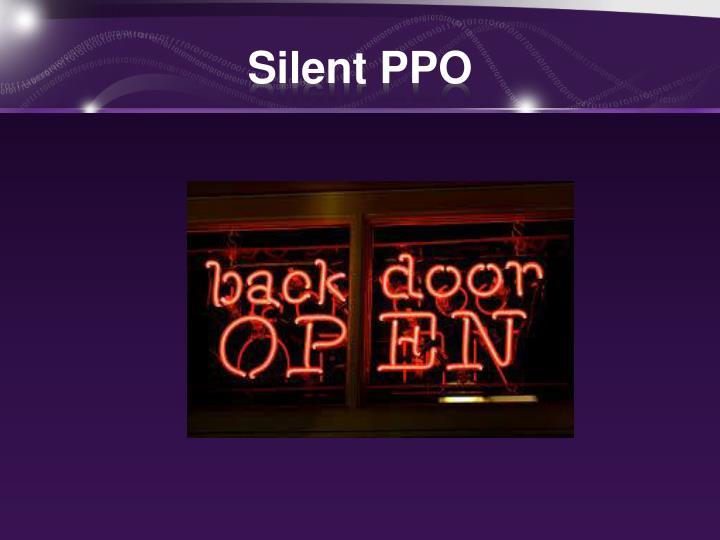 Silent PPO