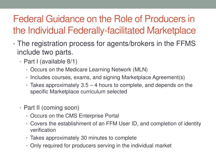 Federal Guidance on the Role of Producers in the Individual Federally-facilitated Marketplace