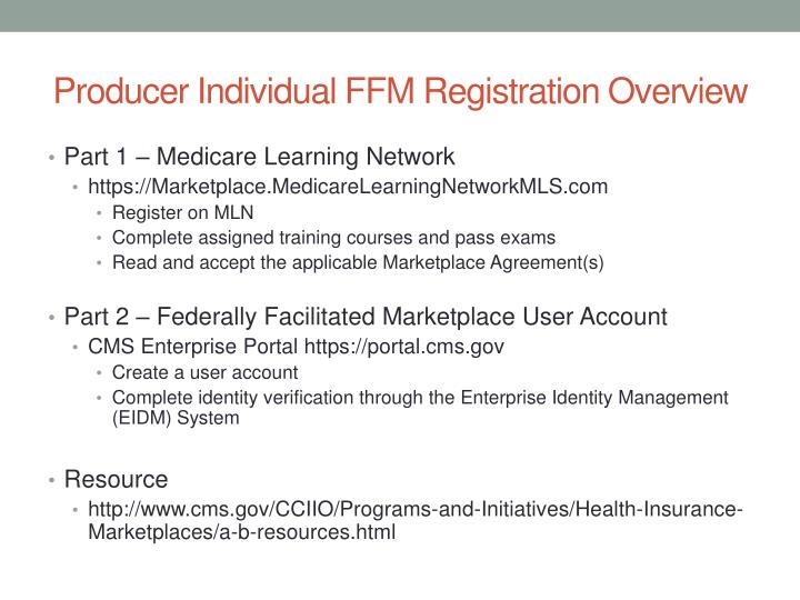 Producer Individual FFM Registration Overview