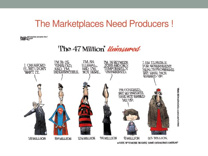 The Marketplaces Need Producers !