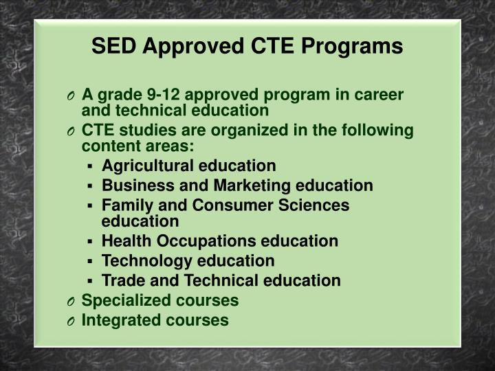 SED Approved CTE Programs