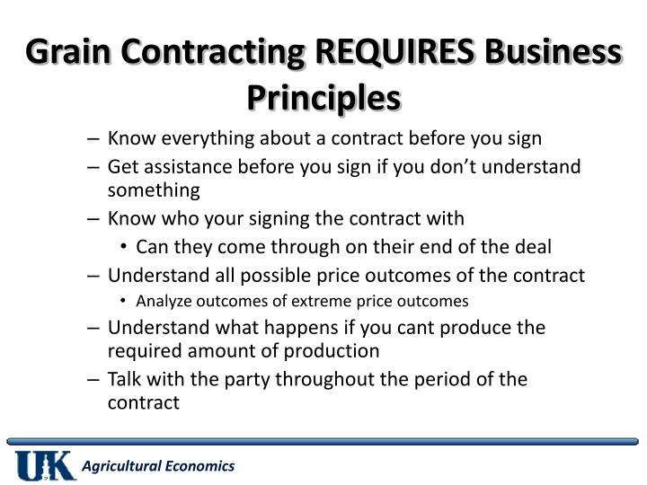 Grain Contracting REQUIRES Business Principles