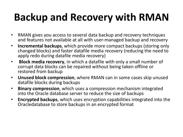 Backup and Recovery with RMAN