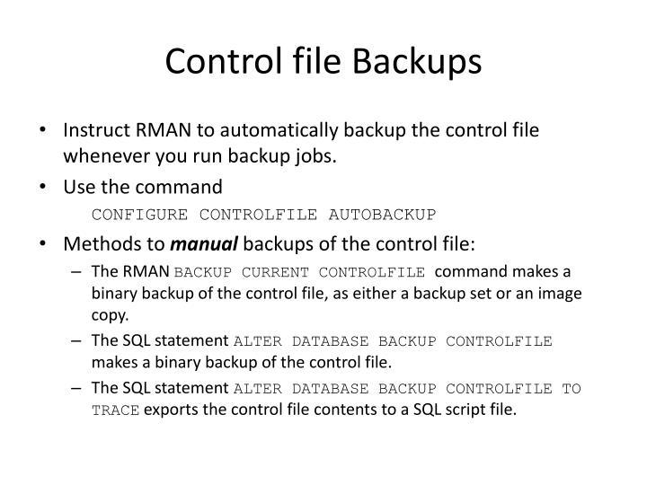 Control file Backups