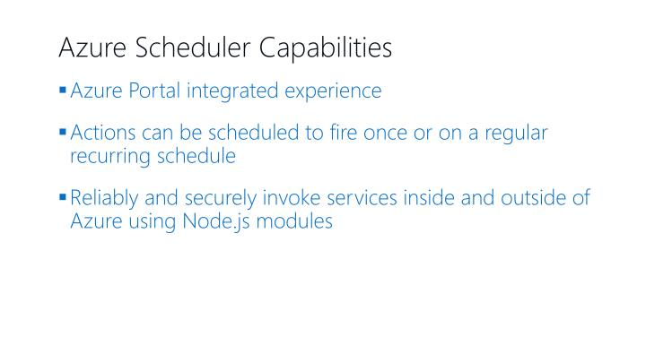 Azure Scheduler Capabilities