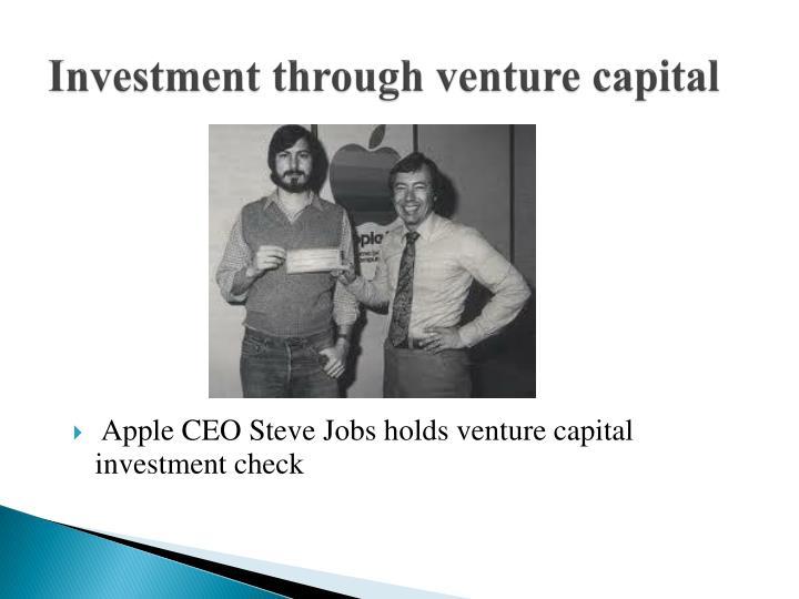 Investment through venture capital