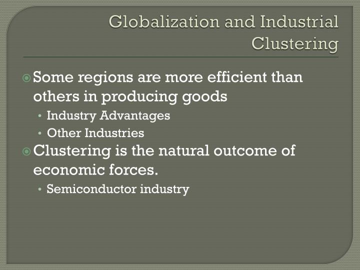 Globalization and Industrial Clustering