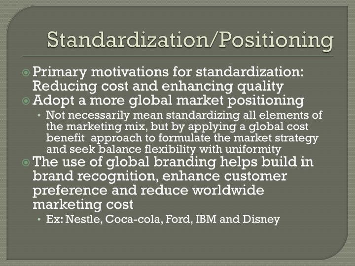 Standardization/Positioning