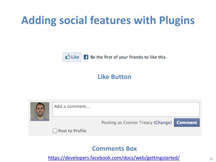 Adding social features with
