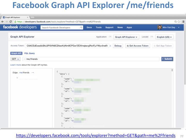 Facebook Graph API Explorer /me/friends