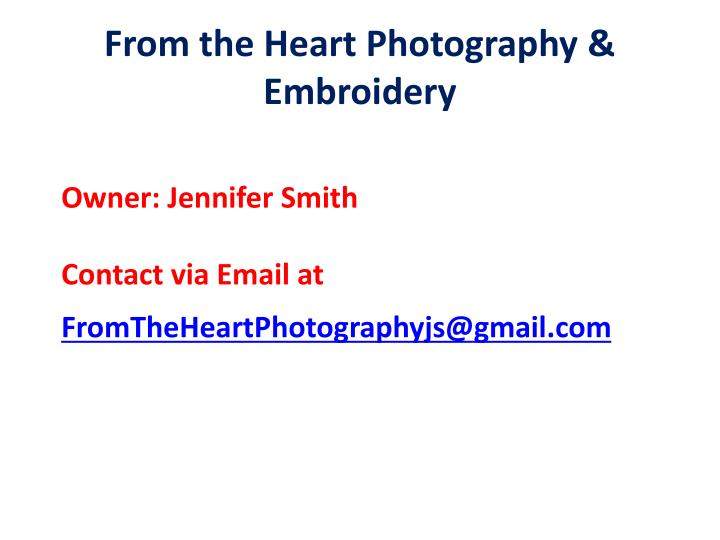 From the Heart Photography & Embroidery
