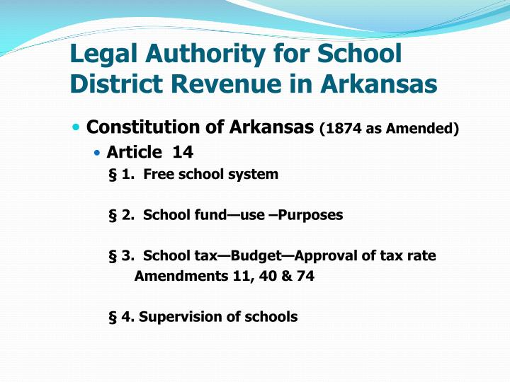 Legal Authority for School District Revenue in Arkansas