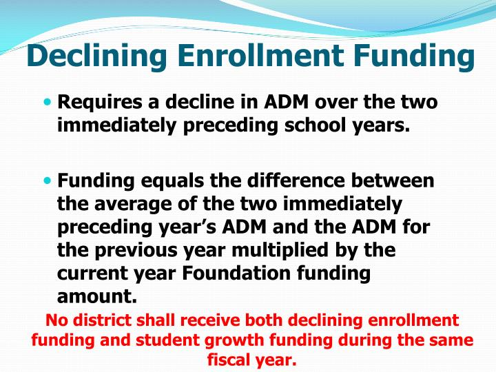Declining Enrollment Funding
