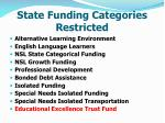 state funding categories restricted