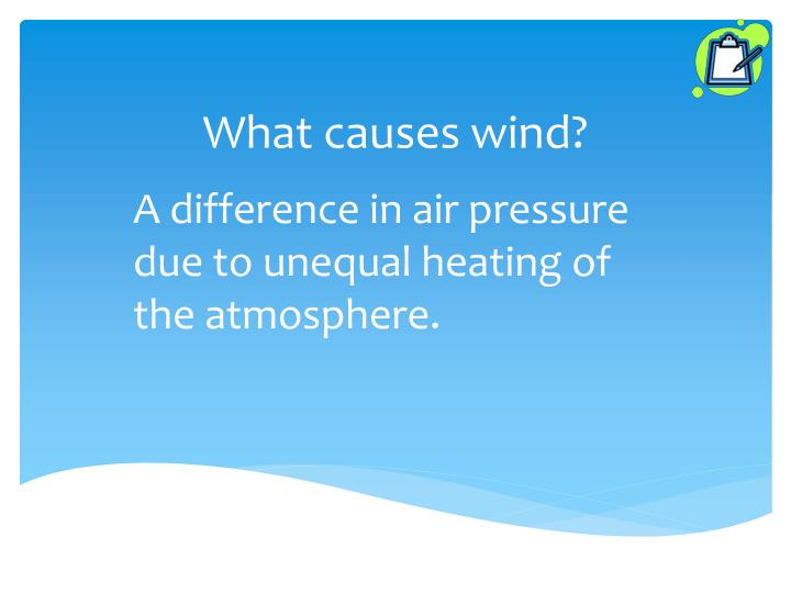 What causes wind?