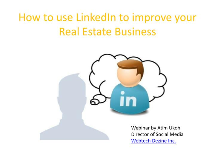 How to use linkedin to improve your real estate business