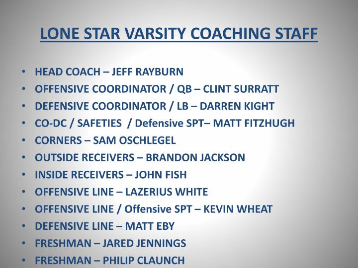 LONE STAR VARSITY COACHING STAFF