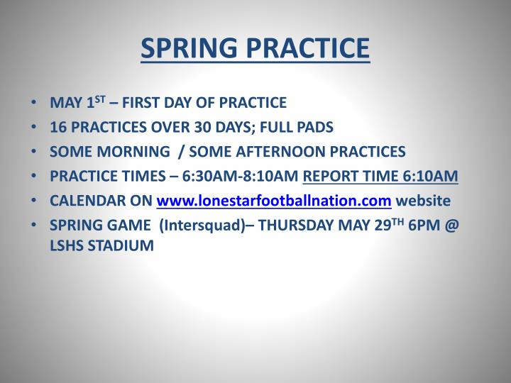 SPRING PRACTICE