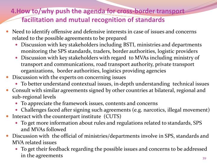 4.How to/why push the agenda for cross-border transport facilitation and mutual recognition of standards
