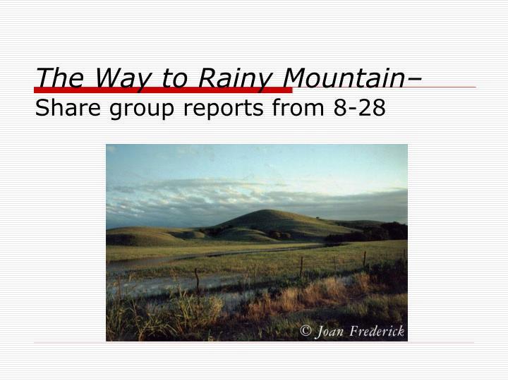 The Way to Rainy Mountain–
