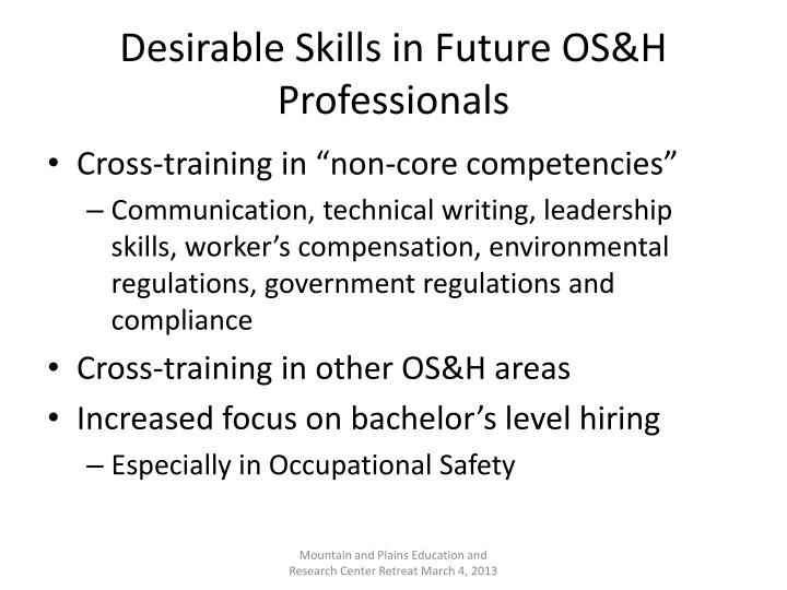 Desirable Skills in Future OS&H Professionals
