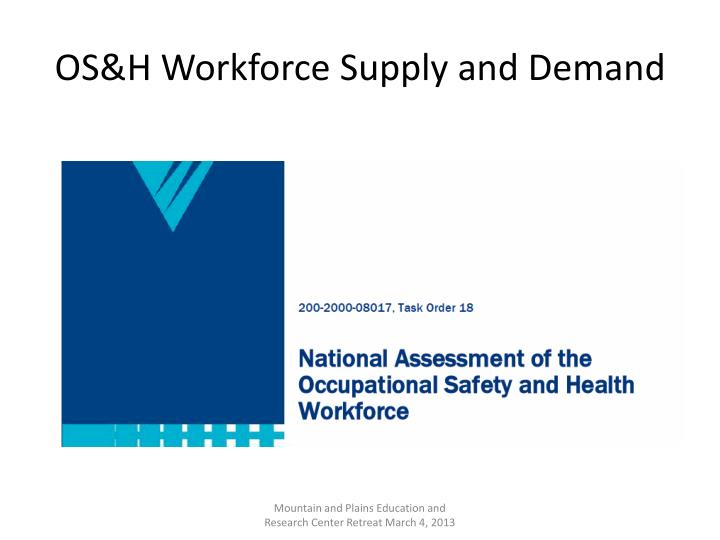OS&H Workforce Supply and Demand