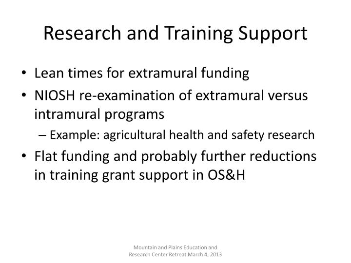 Research and Training Support