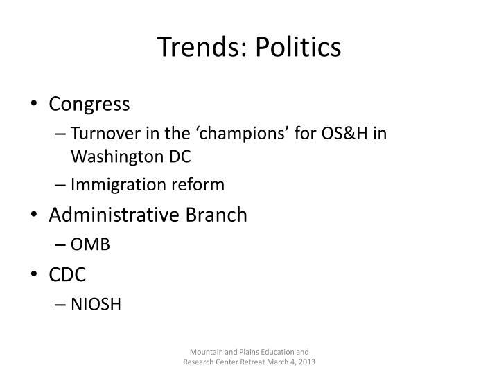 Trends: Politics