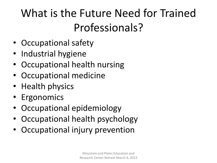 What is the Future Need for Trained Professionals?