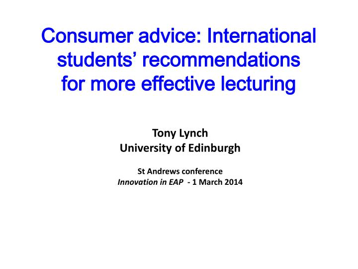 Consumer advice: International students' recommendations