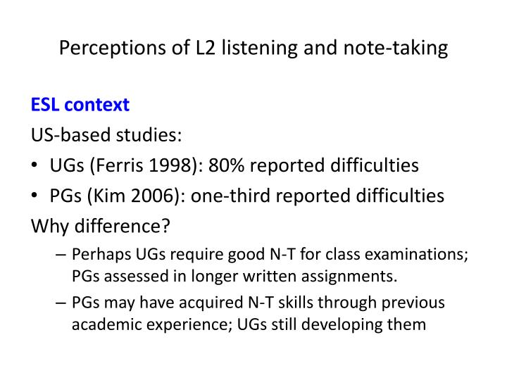 Perceptions of L2 listening and note-taking