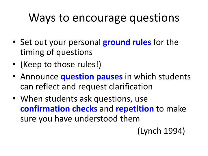 Ways to encourage questions