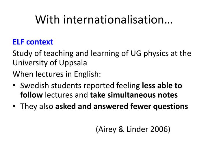 With internationalisation…